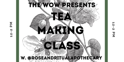 Tea Making Class