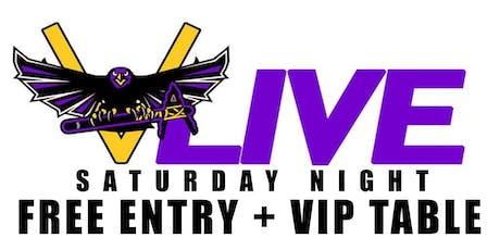 PARTY FREE SATURDAY NIGHTS @ V-LIVE ATLANTA - FREE VIP ENTRY + VIP TABLE tickets