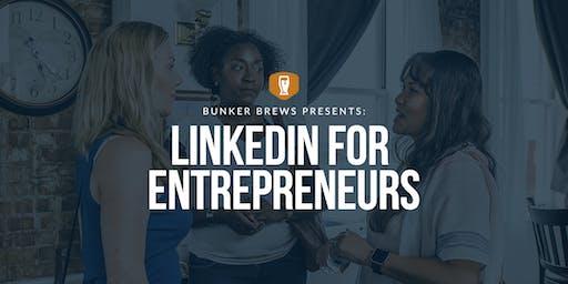 Bunker Brews Raleigh-Durham: LinkedIn for Entrepreneurs