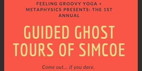 Ghost Tours Of Simcoe Ontario  tickets