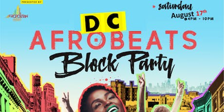 DC Afrobeats Block Party - Jollof Cook-off | DJ Competition | Performances | Vendors | Art | Day Party  tickets