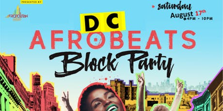 DC Afrobeats Block Party - Jollof Cook-off   DJ Competition   Performances   Vendors   Art   Day Party  tickets