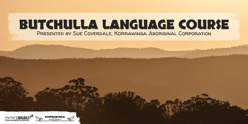 Butchulla Language Course presented by Sue Coverdale - Hervey Bay Library