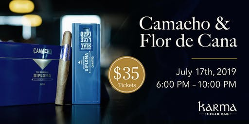 Karma's Dead of Summer Event    Camacho Cigars & Flor de Caña Rum