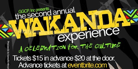 2nd Annual Wakanda Experience tickets