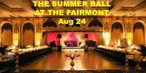THE SUMMER BALL AT THE FAIRMONT