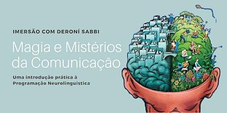 Magia e Mistérios da Comunicação e Transformação - Módulo 1 PNL ingressos