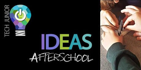 Tech IDEAS AfterSchool JUNIOR tickets