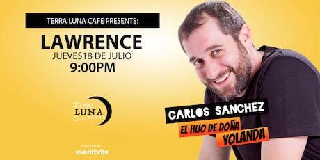 """Carlos Sanchez """"El Hijo de Doña Yolanda"""" @ Terra Luna Café tickets"""