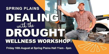 Spring Plains 'Dealing With The Drought' Wellness Workshop tickets