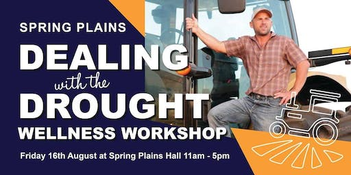 Spring Plains 'Dealing With The Drought' Wellness Workshop