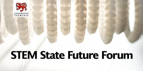 STEM State Future Forum - Hobart tickets