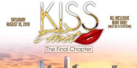 "Kiss Effect Pt. 10 ""The Final Chapter"" tickets"