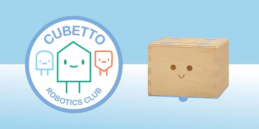 Cubetto Robotics Club - AGES 5 - 7 years ONLY