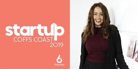 StartUp Coffs Coast 2019 | Entrepreneurship Workshop with Jess Wilson tickets