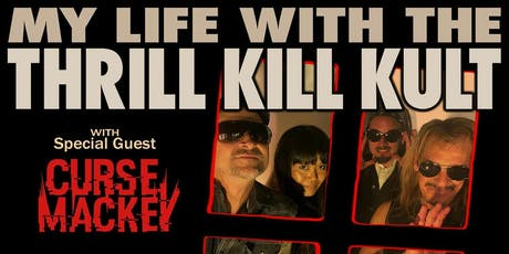 My Life With The Thrill Kill Kult tickets