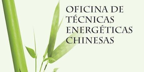Oficina de Técnicas Energéticas Chinesas ingressos