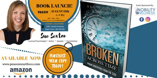 "Book Launch - ""Broken Across Time: Poems Whispered From The Soul"""