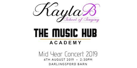 Kayla B School of Singing/ The Music Hub Mid Year Concert 2019 tickets