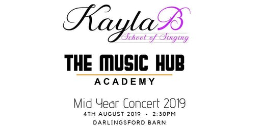 Kayla B School of Singing/ The Music Hub Mid Year Concert 2019