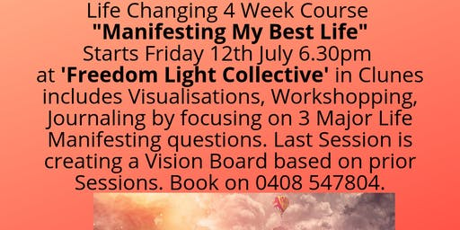 Manifesting Your Best Life - 4 Week Course (Starts Fri 12th July)