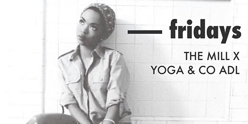 Fridays | yoga + sweet tunes