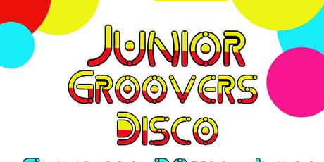 Junior Groovers Disco  tickets