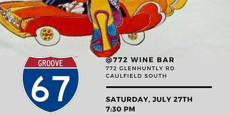 Groove 67 at @772 tickets