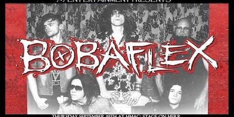 Bobaflex w City of The Weak tickets