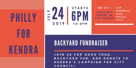 Philly for Kendra Backyard Fundraiser tickets
