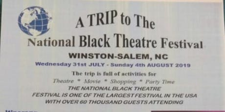 A TRIP to The National Black Theatre Festival to WINSTON-SALEM, NC tickets