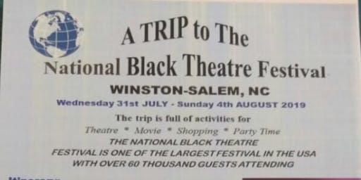 A TRIP to The National Black Theatre Festival to WINSTON-SALEM, NC