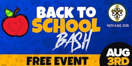 Faith A.M.E. Zion Church2nd Annual Back to School Bash tickets