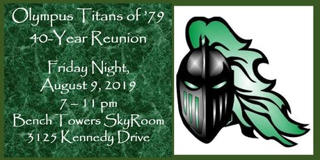 Oly Titans Class of '79  / 40 Year Reunion / FRIDAY EVENING EVENT ONLY tickets