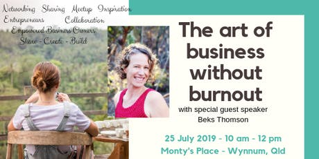 The art of business without burnout! tickets