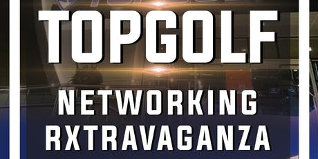 TopGolf Business Networking Extravaganza! All Businesses Welcomed! tickets