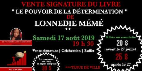 Vente signature du livre '' LE POUVOIR DE LA DÉTERMINATION'' billets