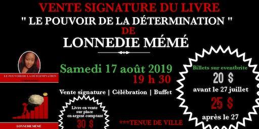 Vente signature du livre '' LE POUVOIR DE LA DÉTERMINATION''