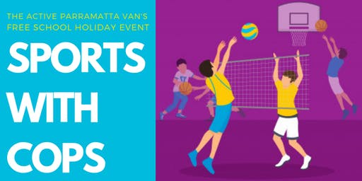 Active Parramatta Van - Sports with Cops (8 to 16 years)