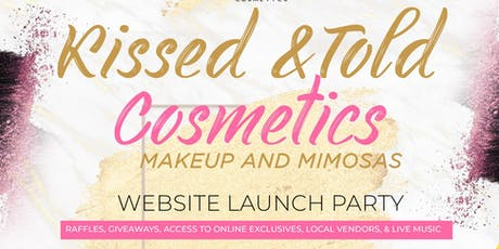 Kissed and Told Cosmetics Website Launch 'Makeup and Mimosas' tickets