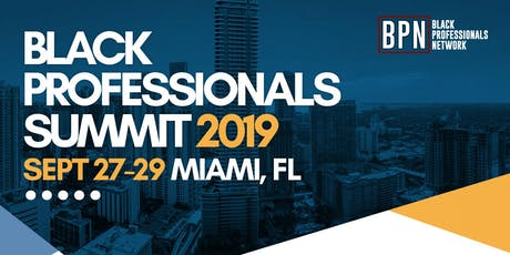 2019 Black Professionals Summit tickets