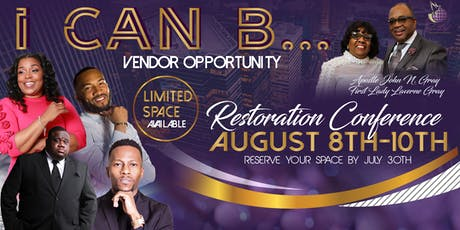 I CAN BE: RESTORATION CONFERENCE tickets