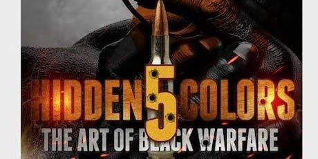 Hidden Colors 5: The Art of Black Warfare (Manchester, CT) tickets