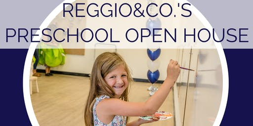 Reggio & Co's Preschool Open House