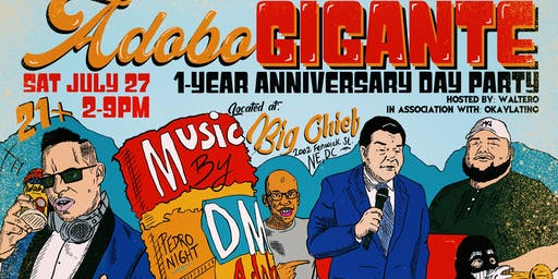 ADOBO GIGANTE • Our 1-Year Anniversary Day Party