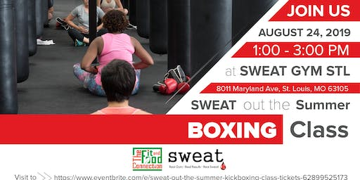 Sweat Out The Summer Boxing Class