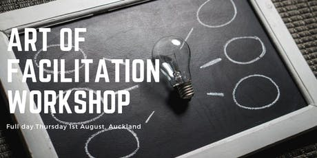 The Art of Facilitation August 2019  tickets