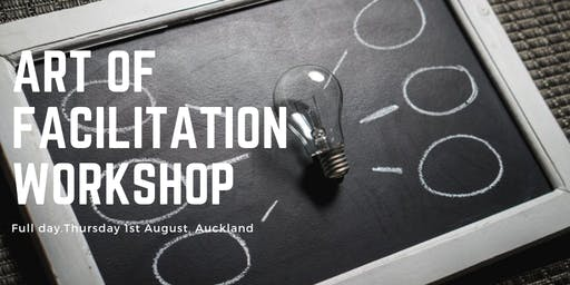 The Art of Facilitation August 2019