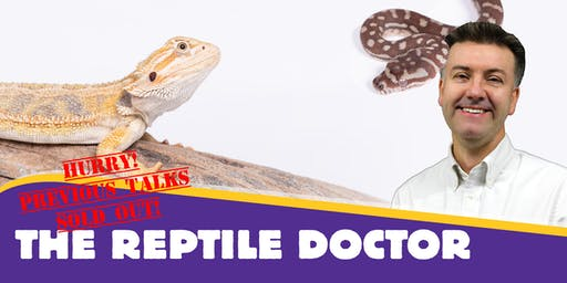 An Evening With The Reptile Doctor 22/10/19