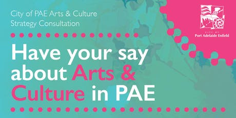 City of PAE Arts & Culture Strategy Consultation – Parks Session tickets